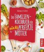 Cover-Bild Das Familienkochbuch für nicht perfekte Mütter