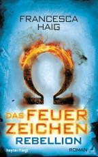 Cover-Bild Das Feuerzeichen - Rebellion
