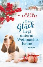 Cover-Bild Das Glück liegt unterm Weihnachtsbaum