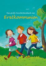 Cover-Bild Das große Geschichtenbuch zur Erstkommunion