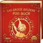 Cover-Bild Das große goldene Pixi-Buch