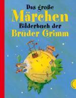 Cover-Bild Das große Märchenbilderbuch der Brüder Grimm