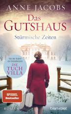 Cover-Bild Das Gutshaus - Stürmische Zeiten