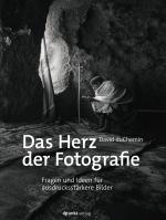 Cover-Bild Das Herz der Fotografie