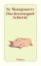 Cover-Bild Das herzensgute Schwein