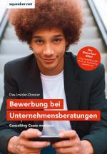 Cover-Bild Das Insider-Dossier: Bewerbung bei Unternehmensberatungen
