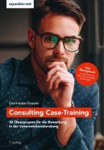 Cover-Bild Das Insider-Dossier: Consulting Case-Training