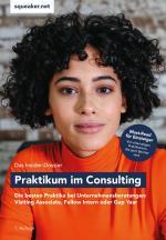 Cover-Bild Das Insider-Dossier: Praktikum im Consulting