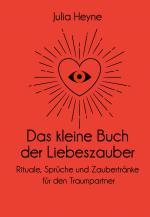 Cover-Bild Das kleine Buch der Liebeszauber