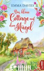 Cover-Bild Das kleine Cottage auf dem Hügel