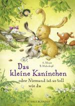 Cover-Bild Das kleine Kaninchen oder Niemand ist so toll wie du