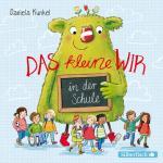 Cover-Bild Das kleine WIR in der Schule