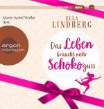 Cover-Bild Das Leben braucht mehr Schokoguss