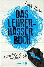 Cover-Bild Das Lehrerhasser-Buch
