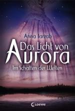 Cover-Bild Das Licht von Aurora 2 - Im Schatten der Welten