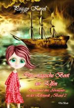Cover-Bild Das magische Boot der Elfen - Lenja und ihre Abenteuer in der Elfenwelt Band 2