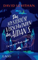 Cover-Bild Das mysteriöse Verschwinden des Aidan S. (so wie es sein Bruder erzählt)
