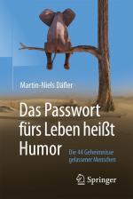 Cover-Bild Das Passwort fürs Leben heißt Humor