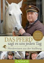 Cover-Bild Das Pferd sagt es uns jeden Tag