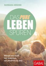 Cover-Bild Das pure Leben spüren