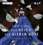 Cover-Bild Das Reich der sieben Höfe – Teil 5: Silbernes Feuer