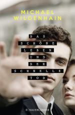 Cover-Bild Das schöne Leben und der schnelle Tod