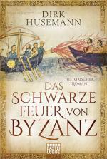 Cover-Bild Das schwarze Feuer von Byzanz