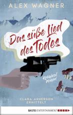 Cover-Bild Das süße Lied des Todes