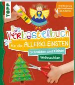 Cover-Bild Das Verbastelbuch für die Allerkleinsten Schneiden und Kleben Weihnachten