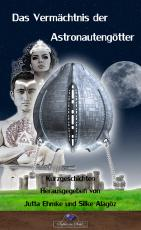 Cover-Bild Das Vermächtnis der Astronautengötter