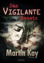 Cover-Bild Das Vigilante-Gesetz
