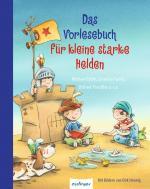 Cover-Bild Das Vorlesebuch für kleine starke Helden