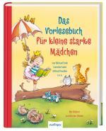 Cover-Bild Das Vorlesebuch für kleine starke Mädchen