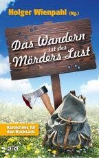 Cover-Bild Das Wandern ist des Mörders Lust