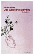 Cover-Bild Das weibliche Element
