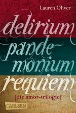Cover-Bild Delirium – Pandemonium – Requiem: Band 1-3 der romantischen Amor-Trilogie im Sammelband