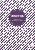 Cover-Bild Deluxe Rätselbuch Band 5. XL Rätselbuch in Premium Ausgabe für ältere Leute, Senioren, Erwachsene und Rentner im DIN A4-Format mit extra großer Schrift.