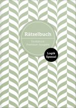 """Cover-Bild Deluxe Rätselbuch """"Logik Spezial"""" mit 140 Logik-Rätseln. XL Rätselbuch in Premium Ausgabe für ältere Leute, Senioren, Erwachsene und Rentner im DIN A4-Format mit extra großer Schrift."""