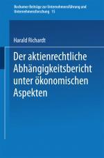 Cover-Bild Der aktienrechtliche Abhängigkeitsbericht unter ökonomischen Aspekten