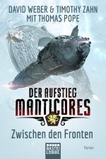 Cover-Bild Der Aufstieg Manticores: Zwischen den Fronten