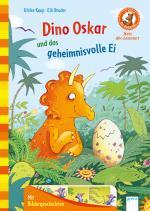 Cover-Bild Der Bücherbär. Erstleserbücher für das Lesealter Vorschule/1. Klasse / Dino Oskar und das geheimnisvolle Ei