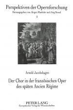 Cover-Bild Der Chor in der französischen Oper des späten Ancien Régime