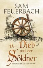 Cover-Bild Der Dieb und der Söldner