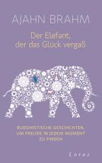 Cover-Bild Der Elefant, der das Glück vergaß