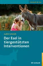 Cover-Bild Der Esel in tiergestützten Interventionen