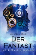 Cover-Bild Der Fantast / Der Fantast und die Macht der Gedanken