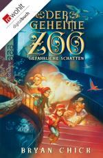 Cover-Bild Der geheime Zoo: Gefährliche Schatten