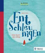 Cover-Bild Der Glückscoach - Entschleunigen