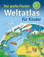 Cover-Bild Der große Fischer Weltatlas für Kinder