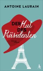 Cover-Bild Der Hut des Präsidenten